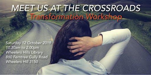 Transformation Workshop - Meet Us At The Crossroads