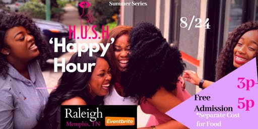 Raleigh-H.U.S.H 'Happy' Hour