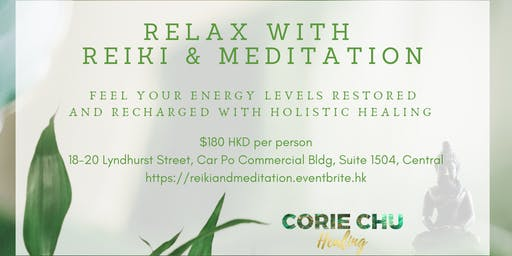 Relax with Reiki & Meditation