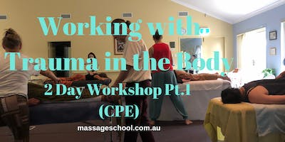 Working with Trauma in the Body Pt.1 - CPE Event (14hrs)