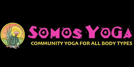 Somos Yoga - Community Yoga tickets