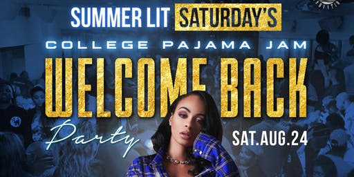 Summer Lit Saturday's:  Welcome Back Party - Pajama Jam