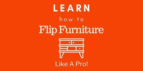 Furniture Flipping | Upcycling | Resturation Class tickets