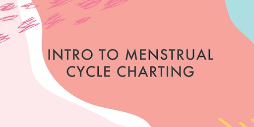 Intro to Menstrual Cycle Charting
