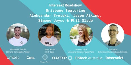 FinTech Australia Intersekt Roadshow Brisbane  tickets