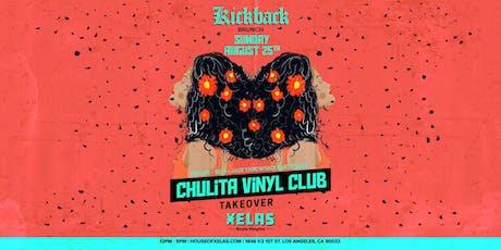 Xelas presents Kickback Brunch feat. Chulita Vinyl Club Takeover  tickets