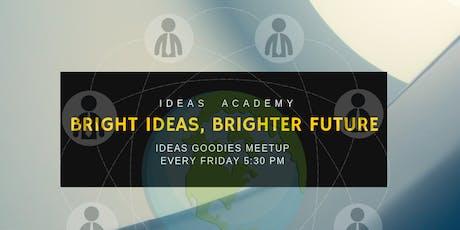 Ideas Academy Friday Meetup tickets