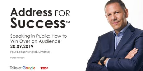 ADDRESS FOR SUCCESS™ Speaking in Public: How to Win Over an Audience. tickets