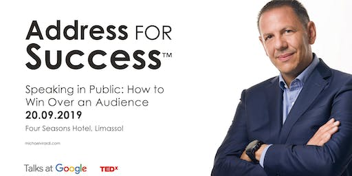 ADDRESS FOR SUCCESS™ Speaking in Public: How to Win Over an Audience.