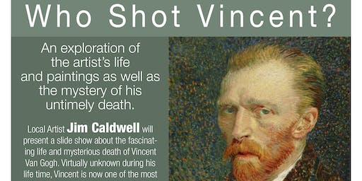 Who Shot Vincent?  The Next First Friday in Woodside!