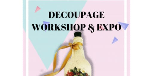 Decoupage Workshop And Expo