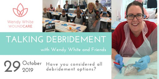 Talking Debridement with Wendy White (One Day Practicum)