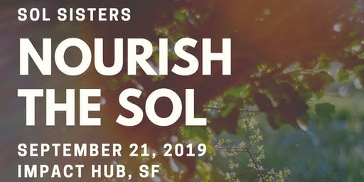 Sol Sisters: Nourish the Sol Mental Health Conference II