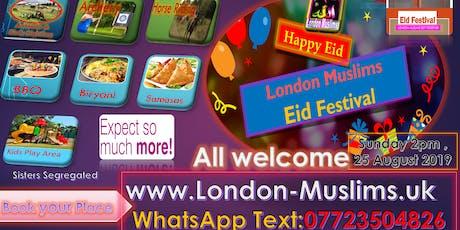 London Muslims Eid Festival  tickets