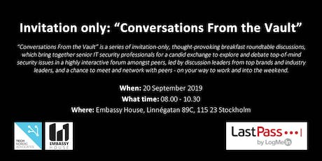 """Invitation Only: """"Conversations From the Vault"""": CIO/CISO/Breakfast Roundtable Discussion Forum tickets"""
