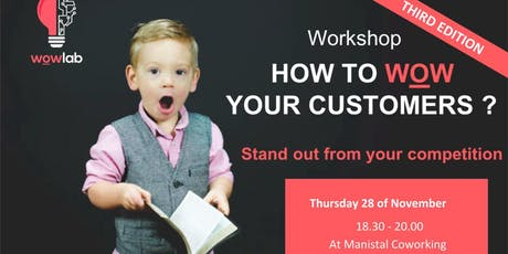 How to WOW your customers - 3rd edition ! billets