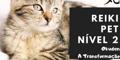 Reiki Pet Nível 2 - A Transformação | Para vets e profissionais pet