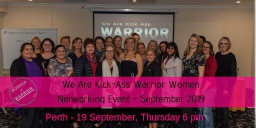 We Are Kick- Ass Warrior Women Networking Event - September 2019