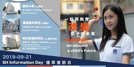 St. Hilary's Primary School, VNSAA St. Hilary's School and AOG St. Hilary's School Information Day 德萃小學、漢師德萃學校及神召會德萃學校資訊日 (2020-2021入學) tickets