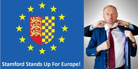 Stamford Stands Up for Europe! tickets
