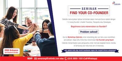 "Seminar ""Find Your Co-Founder II"" at Cekindo Semarang"