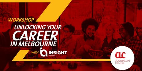 28th Aug  Workshop Job  Unlocking Your Career in Melbourne with Insight tickets