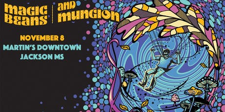 Magic Beans & Mungion Live at Martin's Downtown tickets