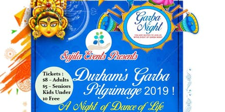 Durham's Garba Pilgrimage - 2019 - A Night Of Dance Of Life tickets