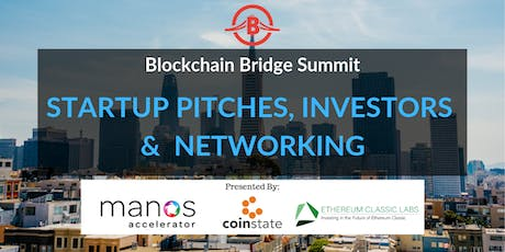 Blockchain Bridge: Startup Pitches, Investors, and Fintech tickets