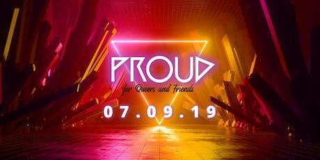 PROUD - The Opening ▲ Heidelberg's new QUEER dance event Tickets