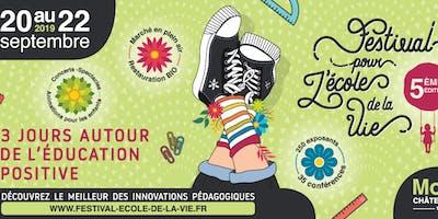 5ème Festival pour l'école de la vie