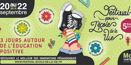 5ème Festival pour l'école de la vie billets