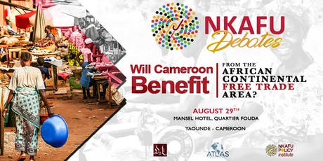 """Debate: """"Will Cameroon benefit from the African Continental Free Trade Area?"""" tickets"""