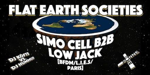 FLAT EARTH Societies w/ Simo Cell b2b Low Jack