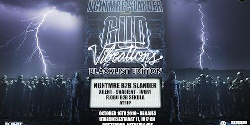 NGHTMRE & Slander Present: Gud Vibrations ADE-Blacklist Edition