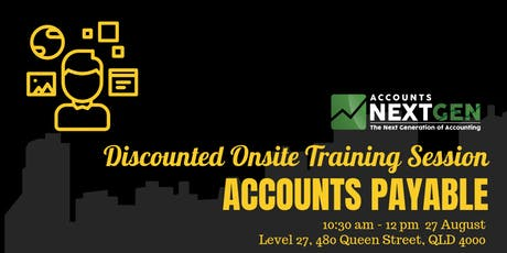 Accounts Payable Brisbane Onsite Trial Session (27 August 10:30 am-12 pm) tickets