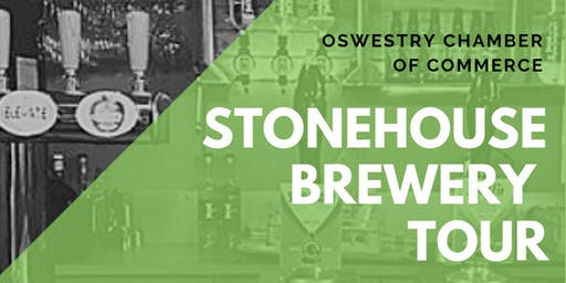 Oswestry Chamber of Commerce - Stonehouse Brewery Tour