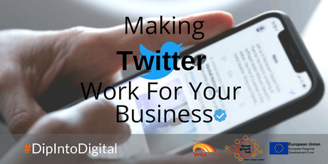 Making Twitter Work For Your Business - Bournemouth - Dorset Growth Hub tickets