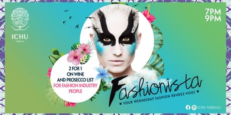 ICHU Terraza - FASHIONISTA Wednesdays' tickets