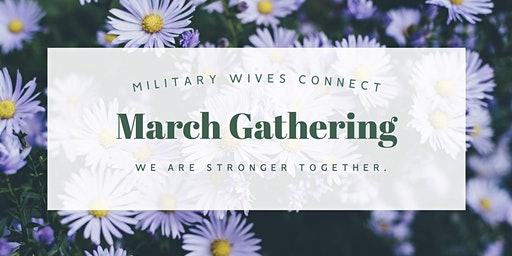 MWC March Gathering