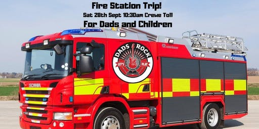 Dads Fire Station Trip!