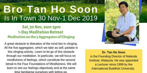 1-Day Meditation Retreat By Bro Tan Ho Soon