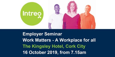 Work Matters 2-A Workplace for All! -Breakfast Seminar tickets