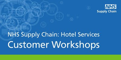 NHS Supply Chain: Hotel Services - Customer Workshops (London)