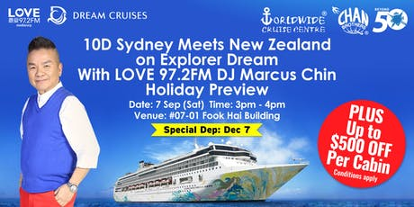 10D Sydney Meets New Zealand on Explorer Dream With LOVE 97.2FM DJ Marcus Chin Holiday Preview tickets