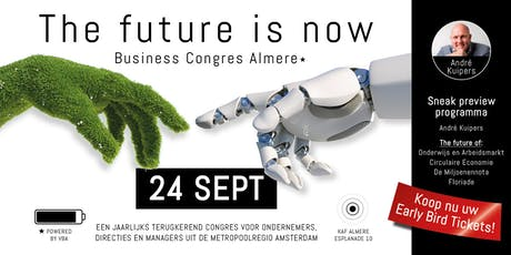 Business Congres Almere 2019 -  The future is now tickets