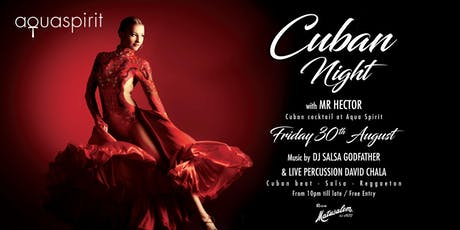 Cuban Nights x Aqua Spirit tickets