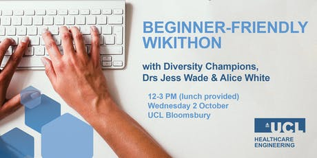 UCL Wikithon with Dr Jess Wade and Dr Alice White tickets