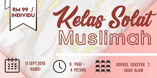 KELAS SOLAT MUSLIMAH