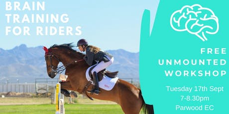 Brain Training for Horse Riders - FREE Live & In Person Workshop - Guildford, UK tickets